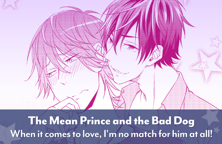 The Mean Prince and the Bad Dog