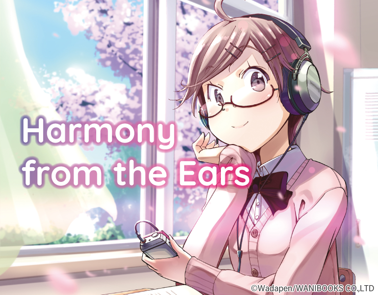 Harmony from the Ears